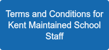 Terms and Conditions for Kent Maintained School Staff